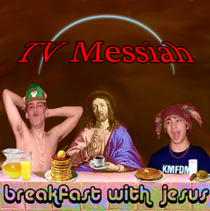 tvmessiah Breakfast with Jesus